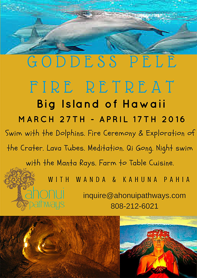 Goddess Pele Fire Retreat